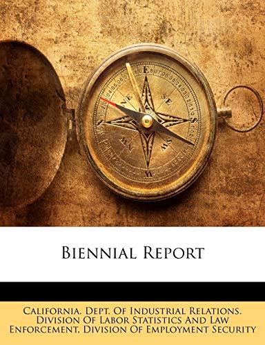 9781144203045: Biennial Report