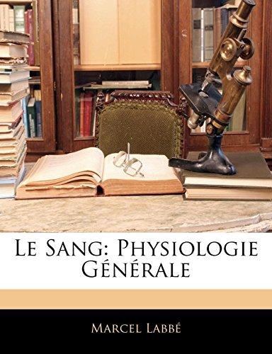9781144254481: Le Sang: Physiologie Générale