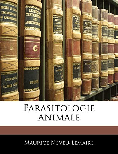 9781144282415: Parasitologie Animale (French Edition)