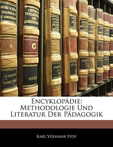 9781144327086: Encyklop Die: Methodologie Und Literatur Der P Dagogik Von K.V. Stoy