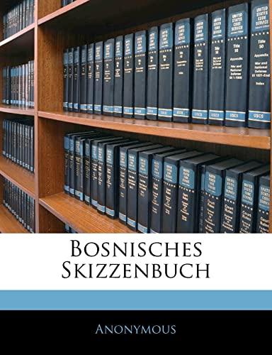 9781144478382: Bosnisches Skizzenbuch