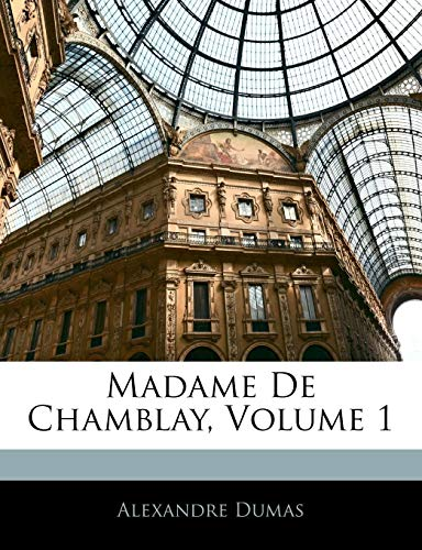 9781144499752: Madame De Chamblay, Volume 1
