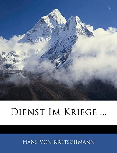 9781144538734: Dienst Im Kriege ...