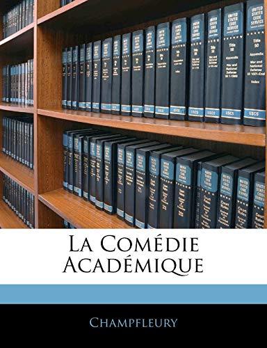 9781144609120: La Comedie Academique