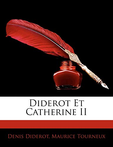 9781144670618: Diderot Et Catherine II (French Edition)