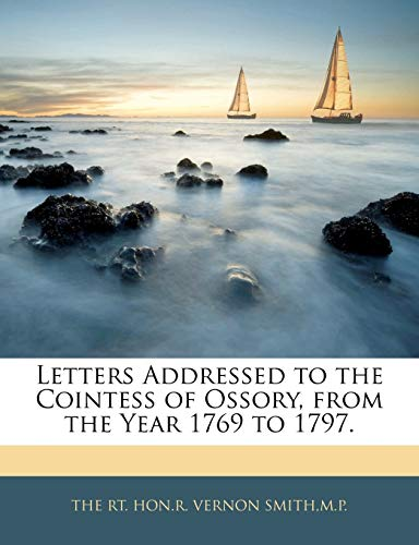 9781144814685: Letters Addressed to the Cointess of Ossory, from the Year 1769 to 1797.