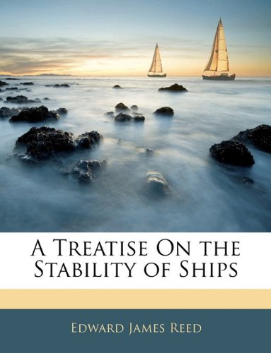 9781144971241: A Treatise On the Stability of Ships
