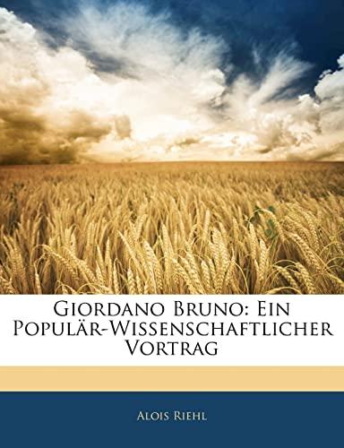9781144987310: Giordano Bruno: Ein Populr-Wissenschaftlicher Vortrag