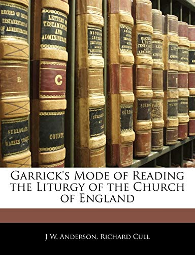 9781145011298: Garrick's Mode of Reading the Liturgy of the Church of England
