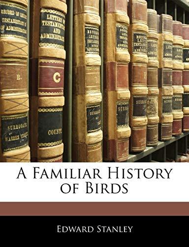 9781145059498: A Familiar History of Birds