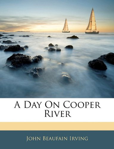 9781145070301: A Day On Cooper River