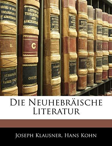9781145096974: Die Neuhebr Ische Literatur