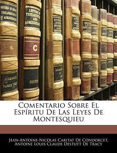 9781145098589: Comentario Sobre El Espíritu De Las Leyes De Montesquieu (Spanish Edition)