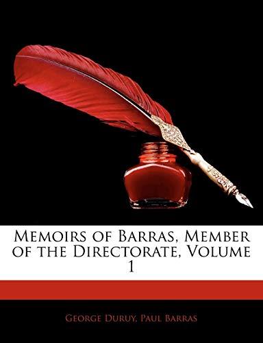 9781145122673: Memoirs of Barras, Member of the Directorate, Volume 1