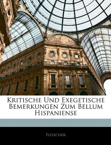 9781145142268: Kritische Und Exegetische Bemerkungen Zum Bellum Hispaniense