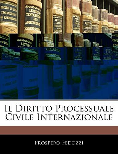 9781145238138: Il Diritto Processuale Civile Internazionale (Italian Edition)