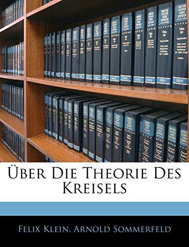 9781145244788: Über Die Theorie Des Kreisels (German Edition)