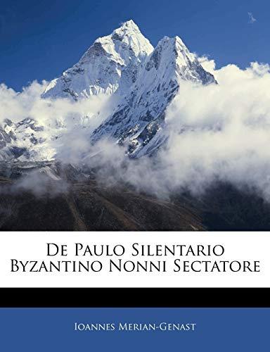 9781145251618: De Paulo Silentario Byzantino Nonni Sectatore