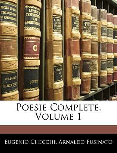 9781145281363: Poesie Complete, Volume 1 (Italian Edition)