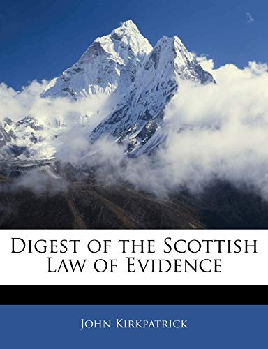 9781145307957: Digest of the Scottish Law of Evidence