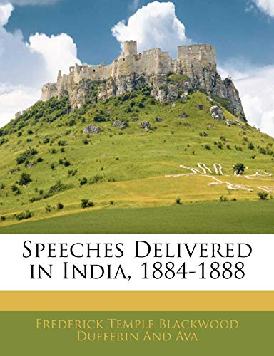 9781145344419: Speeches Delivered in India, 1884-1888