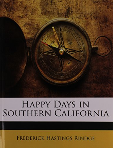 9781145362505: Happy Days in Southern California