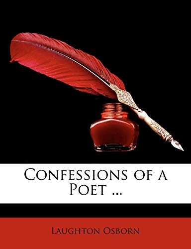 Confessions of a Poet .
