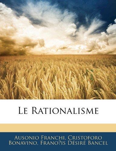 9781145413122: Le Rationalisme