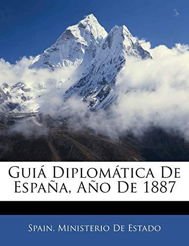 9781145433823: Guiá Diplomática De España, Año De 1887 (Spanish Edition)