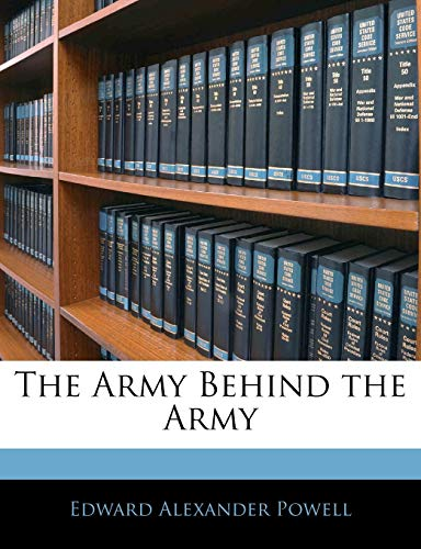 9781145449534: The Army Behind the Army