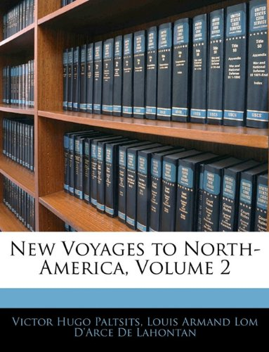 9781145451599: New Voyages to North-America, Volume 2