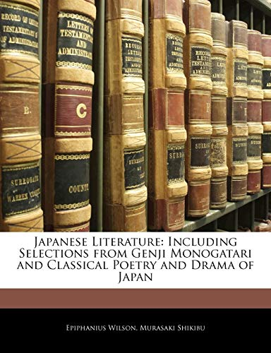 9781145471245: Japanese Literature: Including Selections from Genji Monogatari and Classical Poetry and Drama of Japan