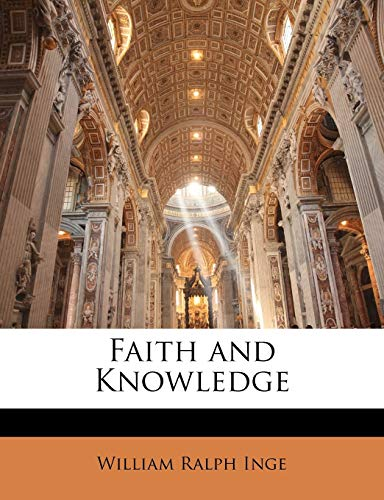 9781145524057: Faith and Knowledge