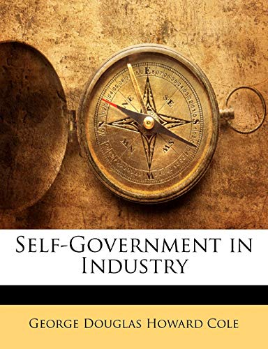 9781145533653: Self-Government in Industry
