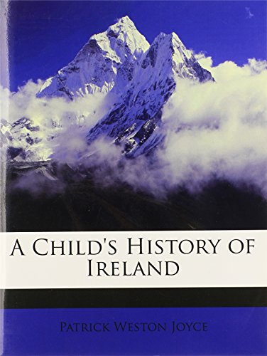 9781145555730: A Child's History of Ireland