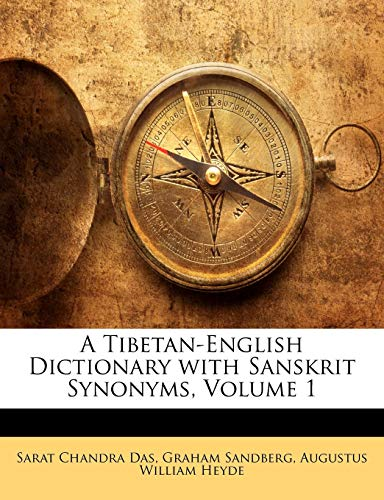 9781145630598: A Tibetan-English Dictionary with Sanskrit Synonyms, Volume 1 (Multilingual Edition)