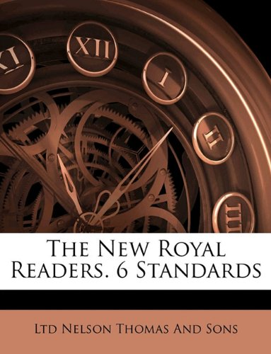 9781145741706: The New Royal Readers. 6 Standards