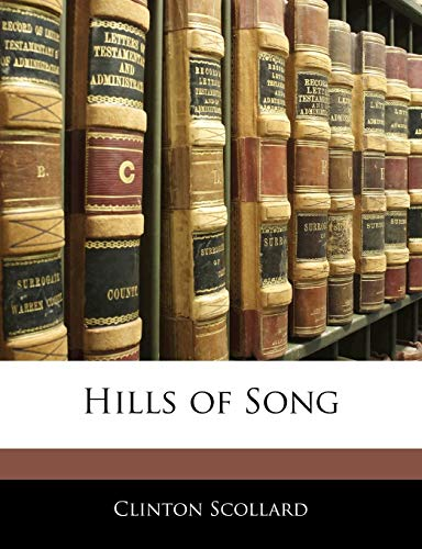 9781145830059: Hills of Song