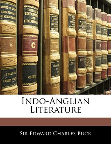 Indo-Anglian Literature: Edward Charles Buck