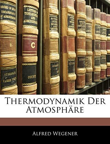 9781145941298: Thermodynamik Der Atmosphäre (German Edition)