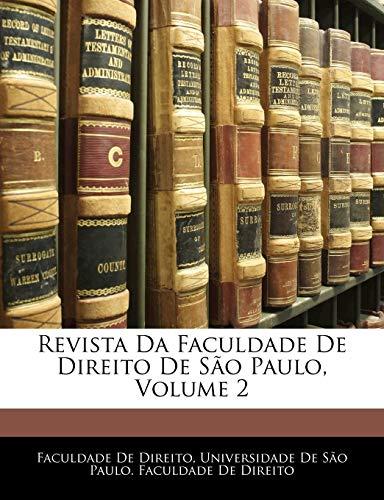 Revista Da Faculdade De Direito De S: Faculdade De Direito