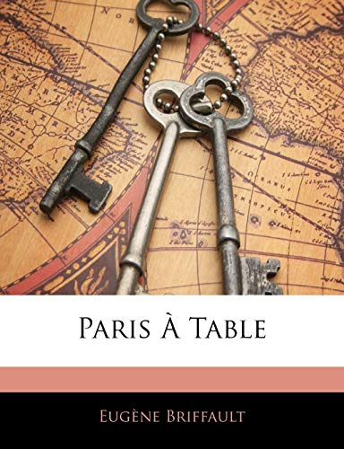 9781145950832: Paris À Table (French Edition)