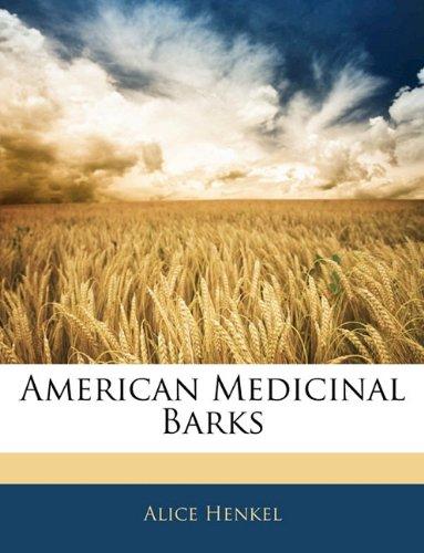 9781145988699: American Medicinal Barks