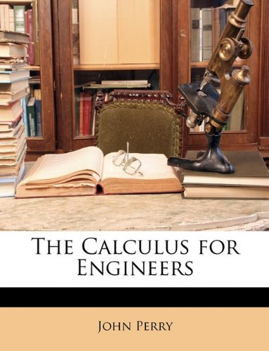 9781146018401: The Calculus for Engineers