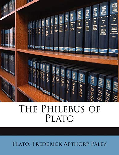 9781146043458: The Philebus of Plato (Ancient Greek Edition)