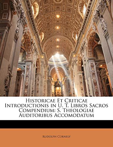 Historicae Et Criticae Introductionis in U. T.