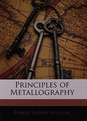 9781146144377: Principles of Metallography