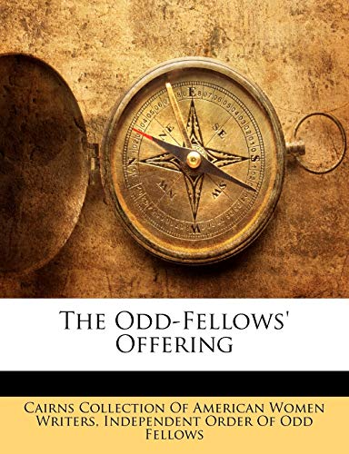 9781146172134: The Odd-Fellows' Offering