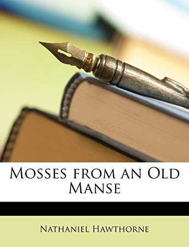 9781146201803: Mosses from an Old Manse