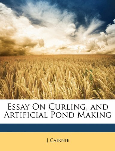 9781146247481: Essay On Curling, and Artificial Pond Making